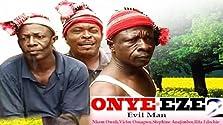 Onye-Eze 2 (2001 Video)