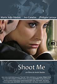 Shoot Me Poster
