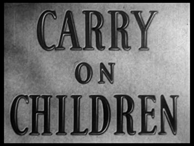To watch full movies Carry on Children, Michael Hankinson [480x272] [QHD] [Mp4]