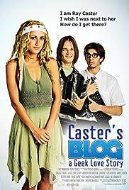 Caster's Blog a Geek Love Story Poster