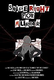Swipe Right (For Murder) Poster