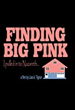 Finding Big Pink: I Pulled Into Nazareth...