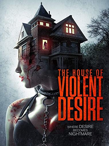 The House Of Violent Desire 2018 Dual Audio In Hindi 300MB 480p HDRip