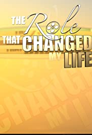 The Role That Changed My Life Poster