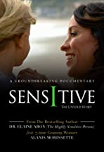 Sensitive: The Untold Story