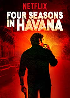 Four Seasons in Havana (2016– )