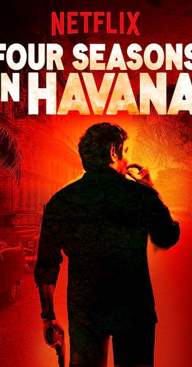 Four Seasons in Havana (TV Mini-Series 2016– ) - Soundtracks - IMDb