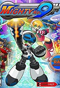 Primary photo for Mighty No. 9