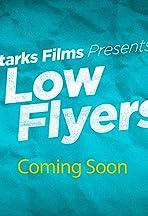 Low Flyers