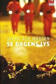 Se dagens lys (2003)