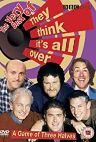 They Think It's All Over (1995) Poster - TV Show Forum, Cast, Reviews