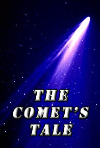 Primary photo for The Comet's Tale