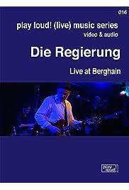 Die Regierung: Live at Berghain