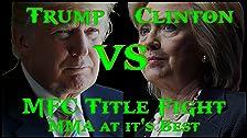 MFC Clinton vs Trump