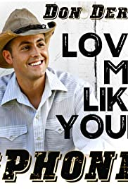 Love Me Like Your iPhone Poster