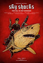 Sky Sharks (2020) Poster - Movie Forum, Cast, Reviews