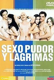 Sexo, pudor y lágrimas Poster