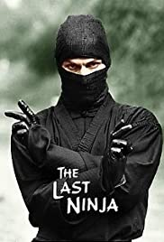 The Last Ninja (1983) Poster - Movie Forum, Cast, Reviews