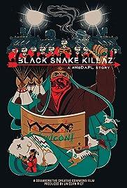 Black Snake Killaz: A #NoDAPL Story