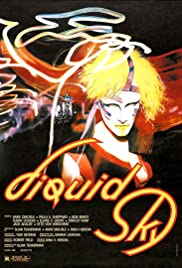 Liquid Sky (1982) Poster - Movie Forum, Cast, Reviews