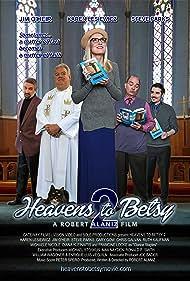 Jim O'Heir, Gary Gow, Steve Parks, Karen Lesiewicz, and Chris Galvin in Heavens to Betsy 2 (2019)