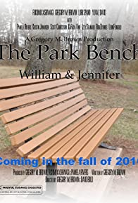 Primary photo for The Park Bench: William & Jennifer