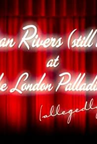 Primary photo for Joan Rivers: (Still A) Live at the London Palladium