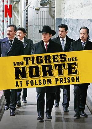 دانلود فیلم Los Tigres del Norte at Folsom Prison