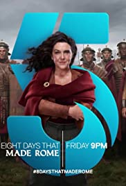 8 Days That Made Rome (TV Series) Season 1 Complete