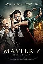 Master Z: Ip Man Legacy Poster