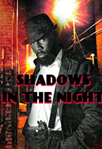 Primary photo for Shadows in the Night