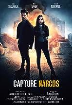 Capture Narcos