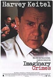 Imaginary Crimes(1994) Poster - Movie Forum, Cast, Reviews