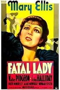 Fatal Lady Brian Desmond Hurst