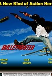 Bulletfighter Poster