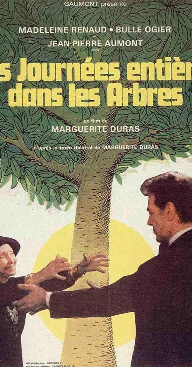 Des Journees Entieres Dans Les Arbres 1977 Imdb