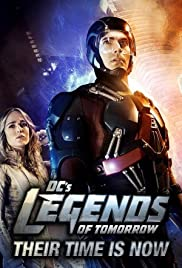 DC's Legends of Tomorrow: Their Time Is Now Poster