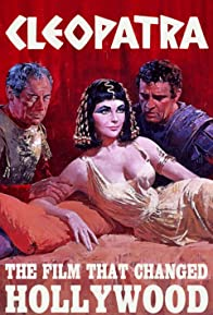Primary photo for Cleopatra: The Film That Changed Hollywood