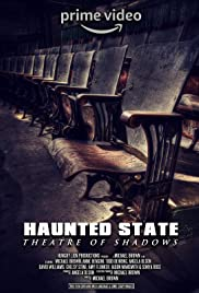 Haunted State: Theatre of Shadows Poster