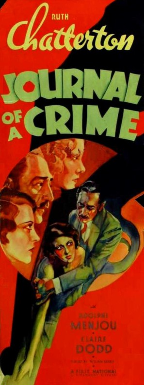 Ruth       Chatterton, Claire Dodd, and Adolphe Menjou in Journal of a Crime       (1934)