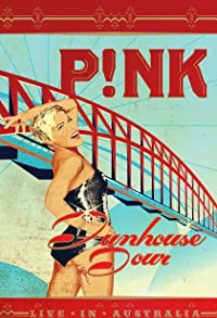 Primary photo for Pink: Funhouse Tour: Live in Australia
