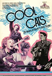 Cool Cats: 25 Years of Rock 'n' Roll Style Poster