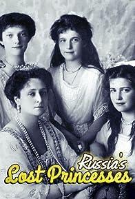 Primary photo for Russia's Lost Princesses