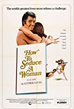How to Seduce a Woman