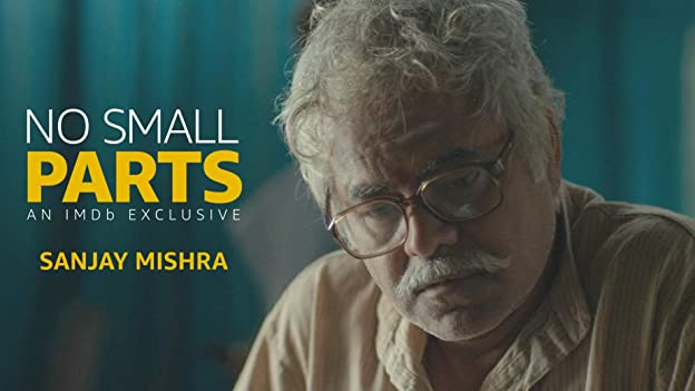 "Sanjay Mishra, a veteran Hindi actor with over 170 credits to his name, is known for his roles in films like 'Ankhon Dekhi,' 'Masaan,' and the on-going 'Golmaal' series. He plays the lead in 'Kaamyaab,' presented by Red Chillies Entertainment which incidentally produced one of the first films he starred in. Find out which one in this episode of ""No Small Parts"" which is a tribute to character actors just like his latest film."