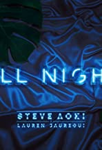 Steve Aoki feat. Lauren Jauregui: All Night