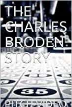 Primary image for The Charles Broden Story: Pitch Video