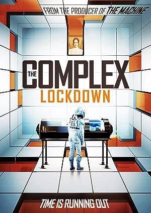 مشاهدة فيلم The Complex: Lockdown 2020 مترجم أونلاين مترجم