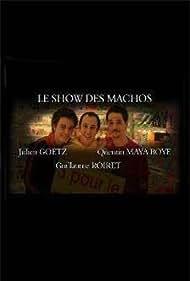 Le show des machos (2005)