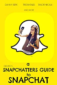 Primary photo for Snapchatters Guide to Snapchat